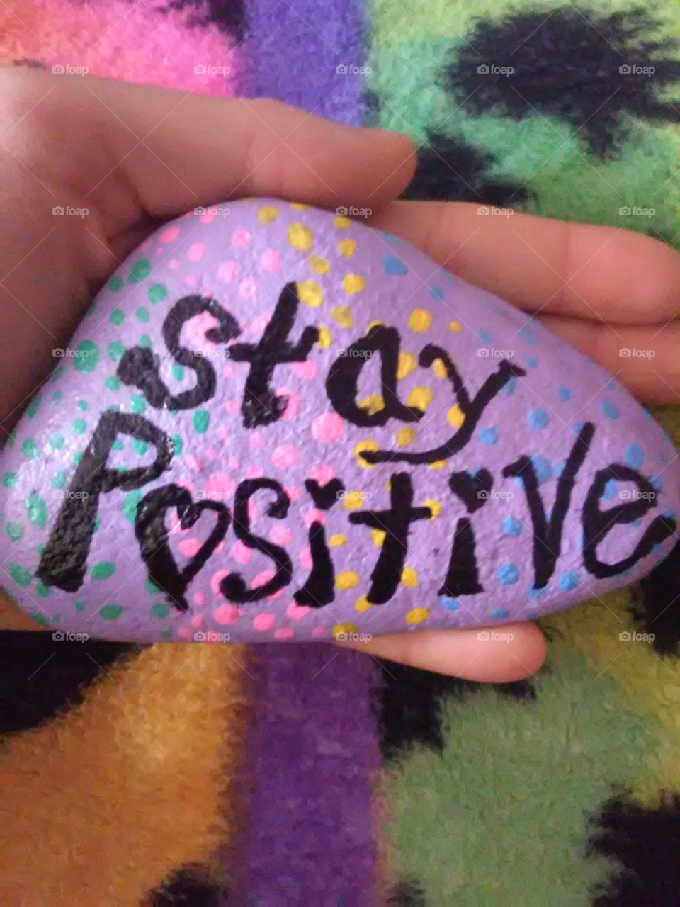 hand painted rock stay positive everyone.