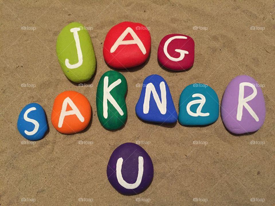 Foap Jag Saknar U I Miss You In Swedish Language In Stones